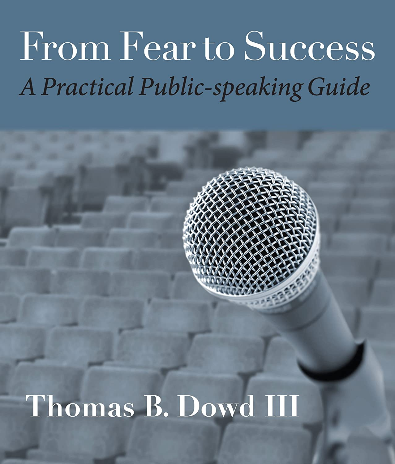 FearToSuccess_front-cover_final_ThomasBDowdIII