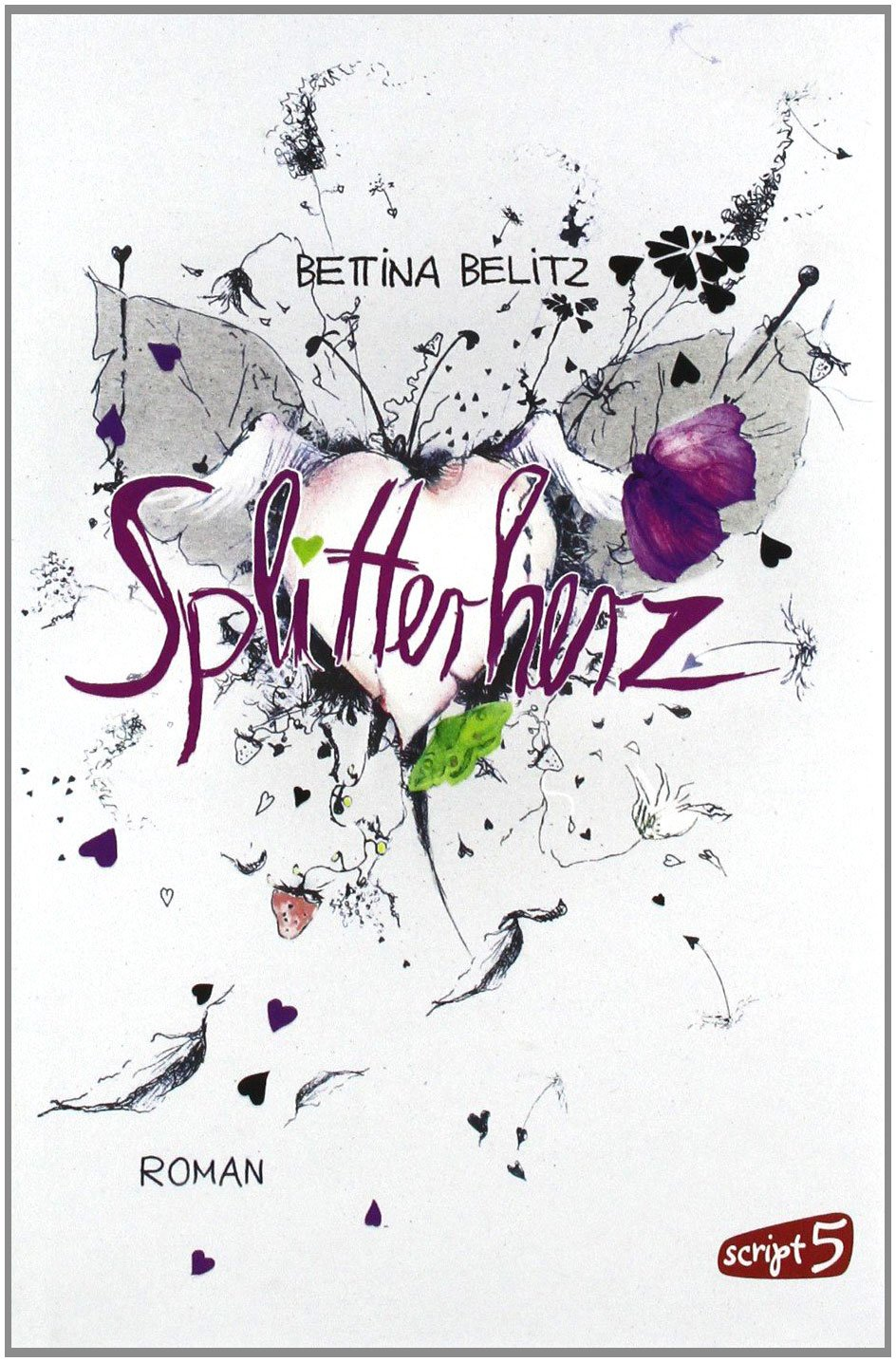 Splitterherz (Bettina Belitz)