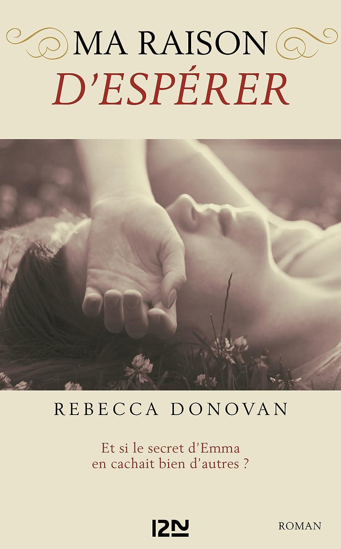 Ma raison d'espérer - Rebecca DONOVAN