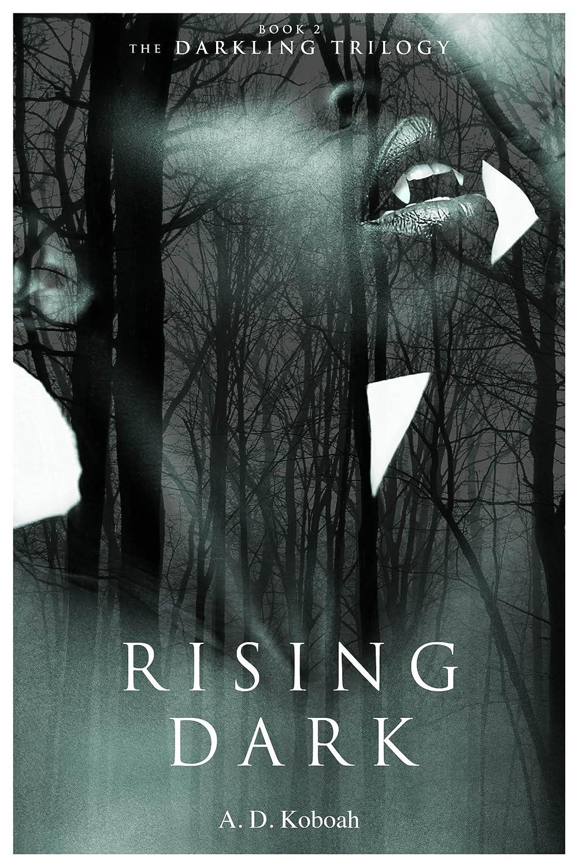 Darkling-Trilogy-Book-2-Rising-Dark