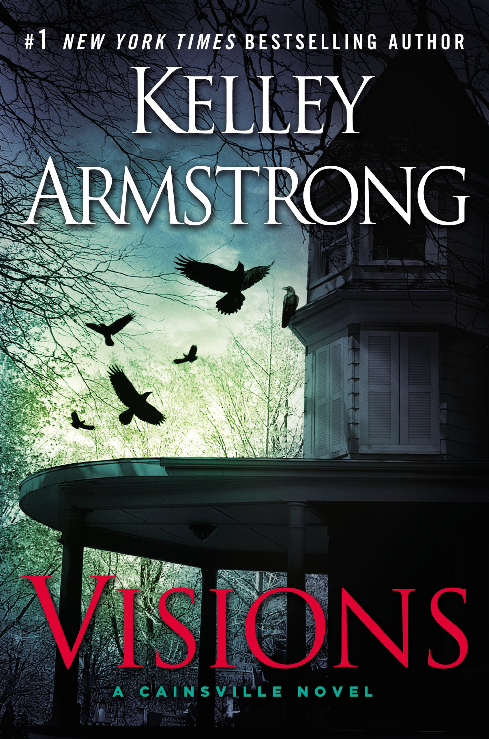 """Kelley Armstrong's cover for """"Visions"""" - Cainsville, book 2."""