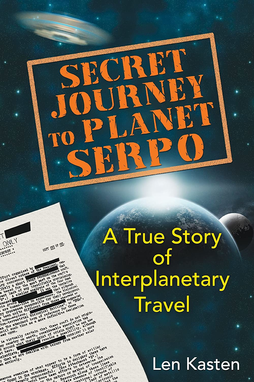 Len Kasten | Interplanetary Journey to the Alien Planet SERPO - Powered by Inception Radio Network