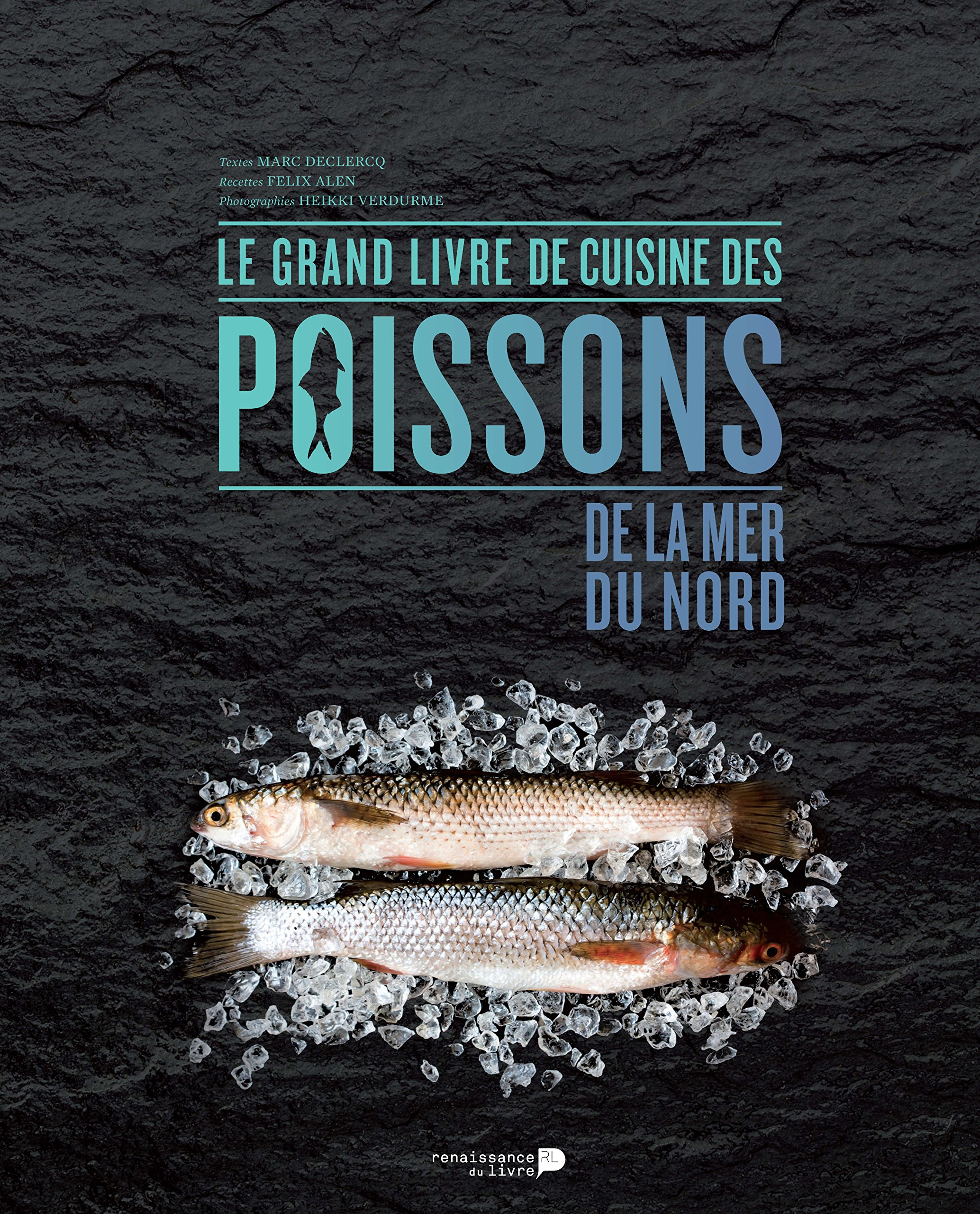 le grand livre de cuisine des poissons de la mer du nord le verre et l assiette. Black Bedroom Furniture Sets. Home Design Ideas