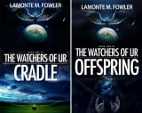 The Watchers of Ur (2 Book Series)